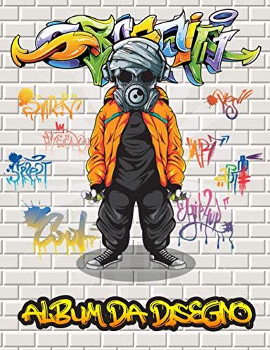 Album Da Disegno: Un grande album da disegno quadrato per artisti di graffiti e amanti della street art, con 110 pagine vuote per disegnare tag, ... parole graffiti e piercing creativo | 8.5x13
