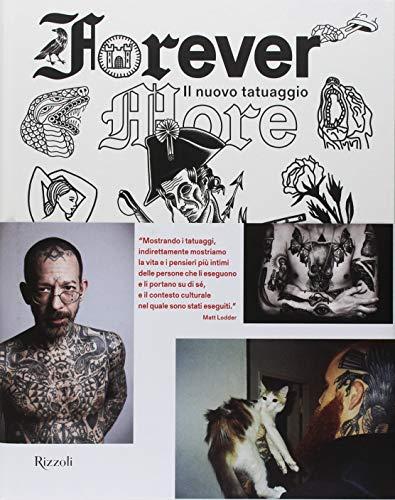 Forever more. Il nuovo tatuaggio. Ediz. illustrata