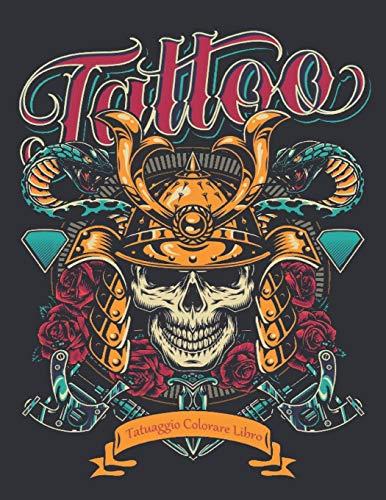 Libro Colorare Tatuaggio: Libro da colorare per adulti antistress Incredibile regalo per gli amanti dei tatuaggi 50 fantastici e rilassanti tatuaggi unilaterali per uomini e donne