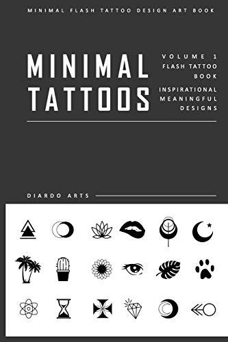 Minimal Flash Tattoo Design Art Book: Complete Meaningful Small Tattoo Designs Art Book