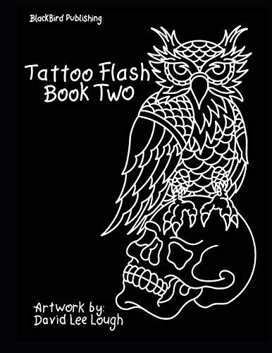 Tattoo Flash Book Two: Artwork by: David Lee Lough