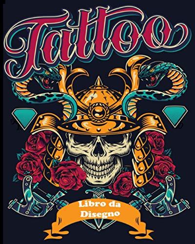TATTOO Libro da Disegno: Libretto di tatuaggi - Libro sulla creazione di tatuaggi per dilettanti o professionisti - Prepara il tuo futuro salone di tatuaggi o di tatuaggi