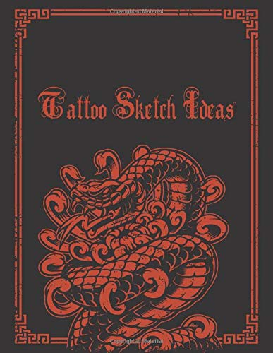 Tattoo Sketch Ideas: Big Blank Tattoo Art Books For Designs Ideas (With Color Palette Section); Essential Tattoo Artist Practice Drawing Book For ... For Tattoo Patterns and Idea References